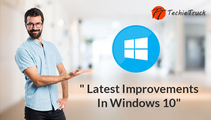 The Best New Improvements In Windows 10