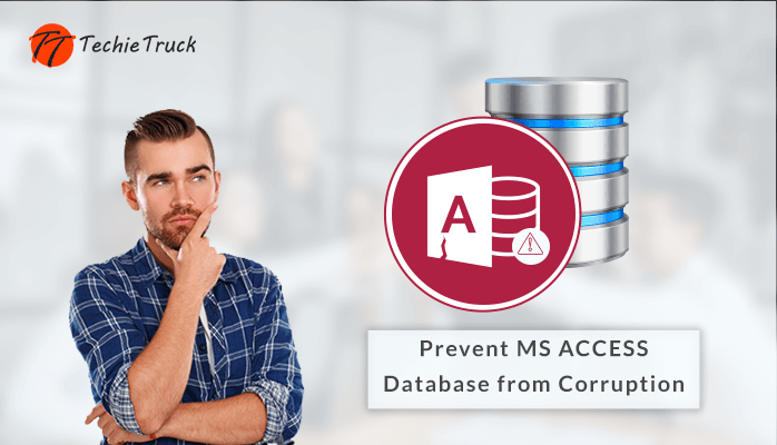 5 Ways to Prevent MS ACCESS Database  Corruption