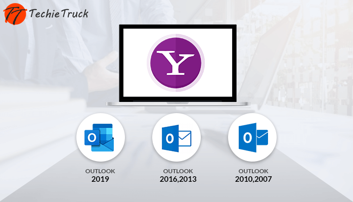 How to Configure Yahoo Mail in Outlook 2019, 2016, 2013, 2010, 2007