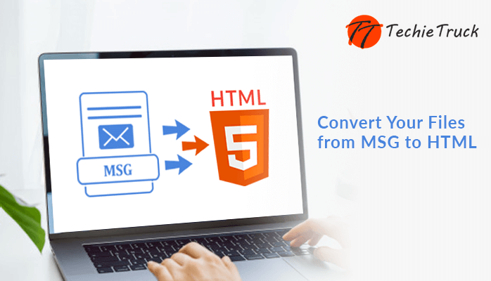Convert Your Files from MSG to HTML