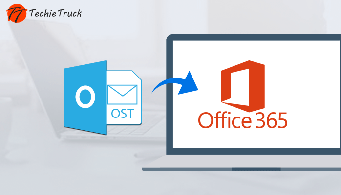 Import OST to Office 365: Simplified Methods to Import OST Files