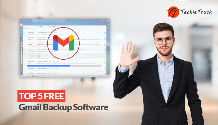 Top 5 Free Gmail Backup Software